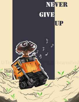 Never Give Up by Irislove77