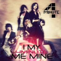 4Minute - I My Me Mine by AHRACOOL