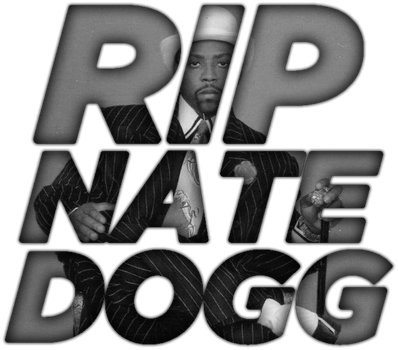 R.I.P. Nate Dogg by TheIronLion