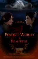 Perfect World - poster by AliceAelin