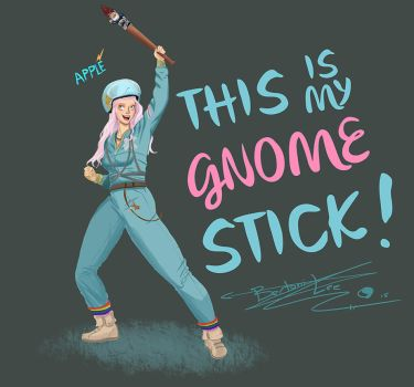 This is my gnome stick! by Bertoni-Lee