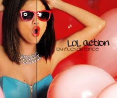 LOL action.- by Fuckdistance