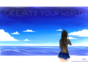 Create Your World! by rainbownote