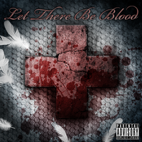 Let There Be Blood by HellHoundx666