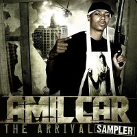 Amilcar - The Arrival: Mixtape by kirkmcgirt