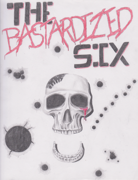 The Bastardized Six by Sean5-0
