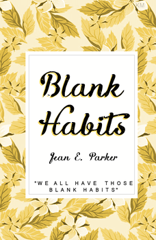 Blank Habits book cover three by smoke-weed-thehippie