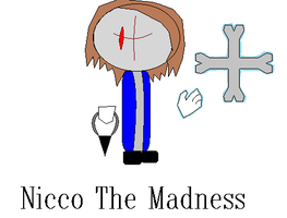 Nicco The Madness by NiccoRae77