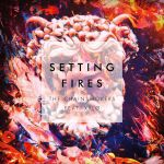 The Chainsmokers - Setting Fires [Remixes] - EP by MusicUrban