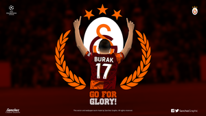 Burak Yilmaz - Go For Glory by SanchezGraphic