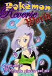 Pokemon Reverse World Ch.1: The right world for me by RachyChan