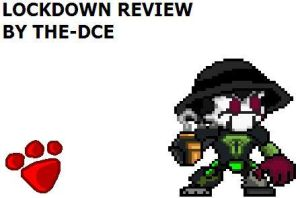 Lockdown review by The-DCE