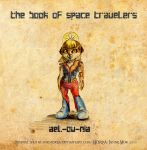 The Book Of Space Travelers Char 3 by MNIMOREA