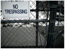 no trespassing. by courtneydead