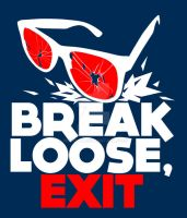 break loose,exit by Nedelja