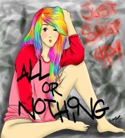 All or Nothing! by norangelll