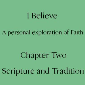 Two - Scripture and Tradition