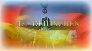 Die Deutschen german documentary by Arminius1871