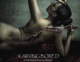 Karving Bored by LOURDES-LAVEAU
