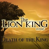 Lion King -The Death of the King by Called1-for-Jesus