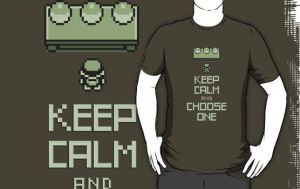 Keep Calm and Choose One T-shirt by maiconmcn