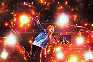 Born For This by CallMeGav