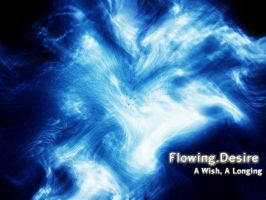 Flowing Desire by aquak