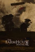 The Farmhouse Massacre by ryansd