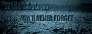 Never Forget [Banner] by Gamble55