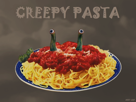 What Creepy Pasta Means to Me. :p by Neo128