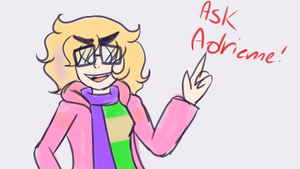 Ask Adrienne Taylor (OPEN!!) by Invaderzimremixed