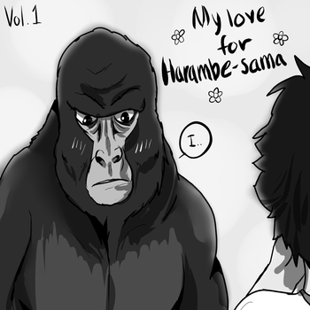 Harambe-Sama Noticed Me by musicanddrawing