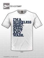 Homeless Shirt by razvan1991