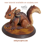 Tutorial : Sculpt a Fantasy Gatherer Squirrel by emilySculpts