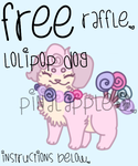 LollipopDog Raffle! OPEN by pinalapple