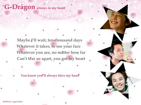 G-Dragon always in my heart by 417991117