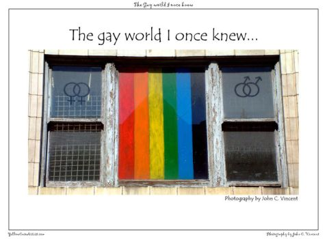 The Gay world I once knew by yellowcaseartist