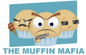 The Muffin Mafia by ShadowStarry