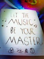 Let The Music Be Your Master. by CassieCros13