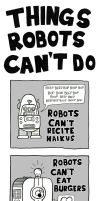 Things Robots Can't Do by RunAroundFallDown