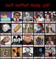my Horror Movie Cast meme by Cookie-Lovey