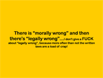 Morally Wrong vs Legally Wrong by IAmTheUnison