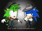 We are Gangsters see by Domestic-hedgehog