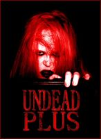 The Undead Plus Campaign by VelmaGiggleWink