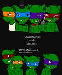 Animatronics and Mutants (cover) by BerrystarLover