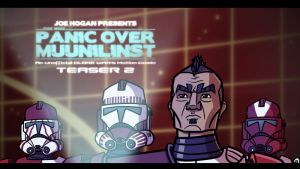 'Panic Over Muunilinst' Teaser Trailer 2 by JoeHoganArt