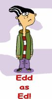 Edd as Ed by Cyborgchimp