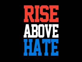 Rise Above Hate by AyeshMantha