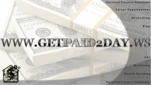 GET PAID 2 DAY by creativecraig