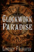 Clockwork Paradise cover by twist-of-fate-16